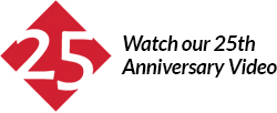Watch our 25th Anniversary Video